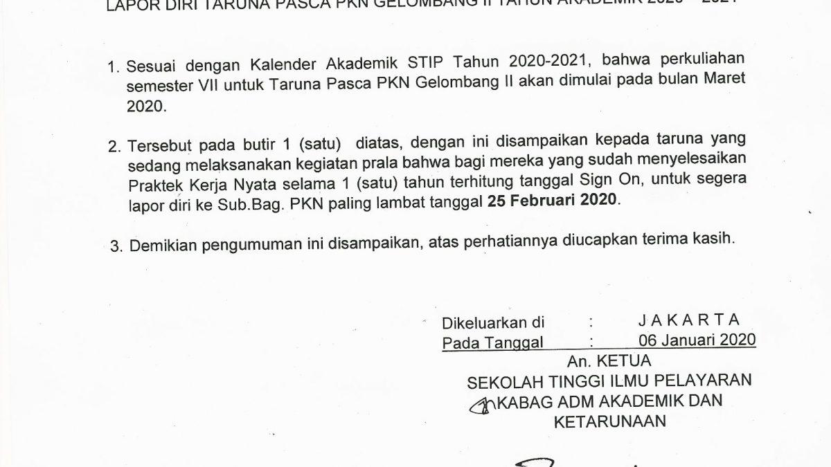 PENGUMUMAN LAPOR DIRI TARUNA PASCA PKN GEL. II TAHUN AKADEMIK 2020/2021