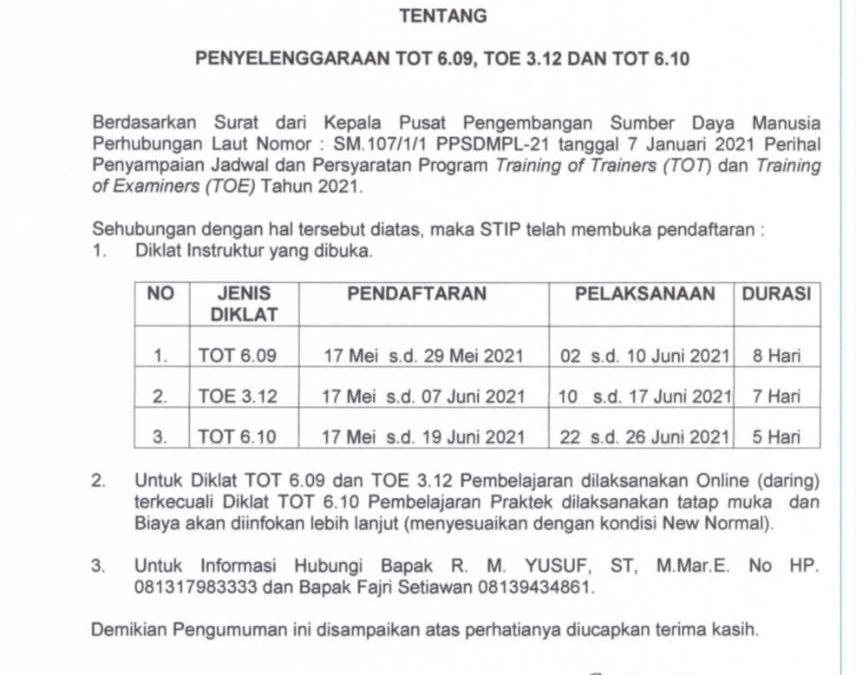 Pengumuman Tentang Penyelenggaraan TOT 6.09, TOE 3.12 dan TOT 6.10