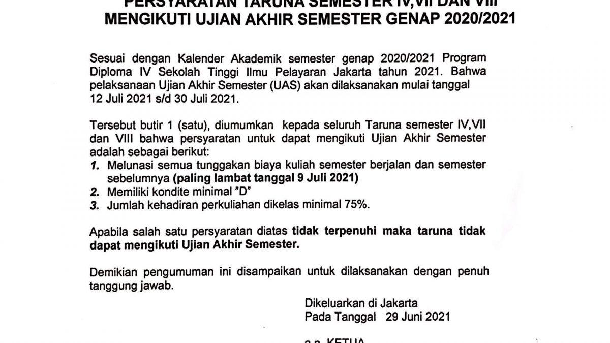 Pengumuman Tentang Persyaratan Taruna Semester IV, VII dan VIII Mengikuti Ujian Akhir Semester Genap 2020/2021